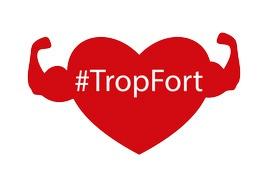 """Coeur rouge avec le hashtag """"Trop Fort"""""""